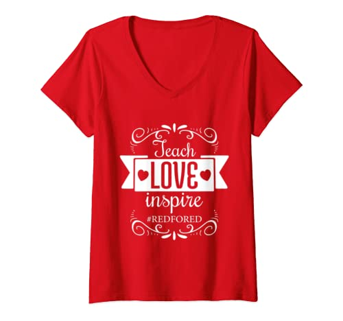 Womens Teach Love Inspire Red For Ed    Teacher Support Gift V Neck T Shirt