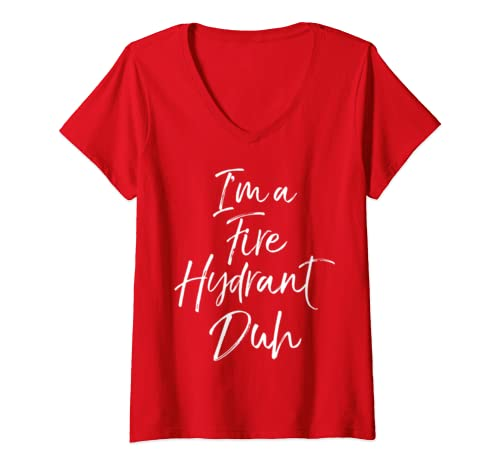 Womens Easy Halloween Costume Cute Lazy Fun I'm A Fire Hydrant Duh V Neck T Shirt