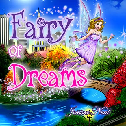 Fairy of Dreams: Bedtime Story About a Boy Who did not Want