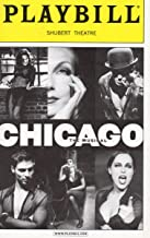 CHICAGO The Musical Playbill for the Broadway Revival - Shubert Theatre - August 2001