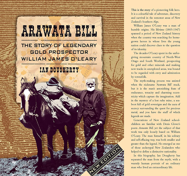 登場極めて限られたArawata Bill: The Story of Legendary Gold Prospector William James O'Leary (English Edition)