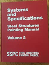 Good Painting Practice, Steel Structures Painting Manual; Volume 1 (2nd Edition), Volume 2 (3rd Edition), 2 Volume Set