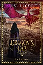 DRAGON'S GAP: (Book 5) A Fantasy Paranormal Romance Series: Ace & Harper's Story (DRAGON'S GAP SERIES)