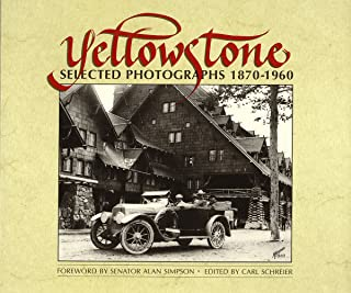 Yellowstone: Selected Photographs, 1870-1960