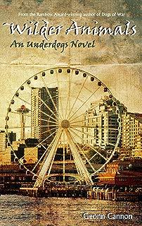 Wilder Animals (Underdogs Book 5)