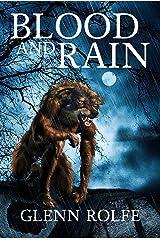 Blood and Rain Kindle Edition