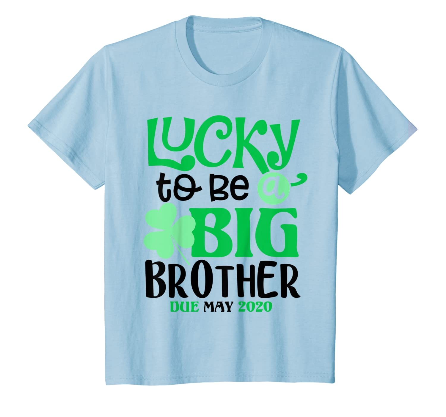 Kids Lucky To Be A Brother Due May 2020 St. Patrick's Day T-Shirt-Colonhue