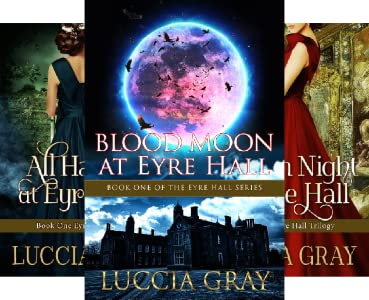 The Eyre Hall Series