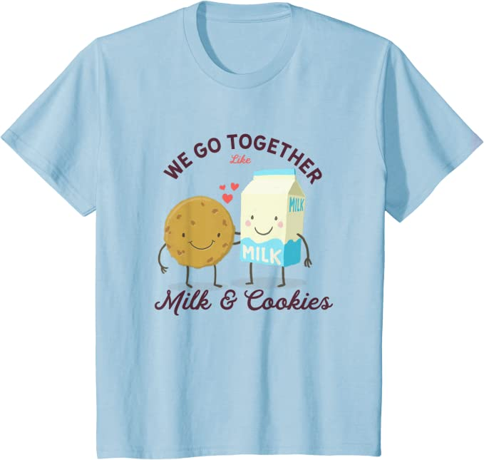 Newlyweds Matching Couples Best Friends Shirt and Hoodie Crew Sweatshirt We Go Together Like Milk /& Cookies Tank Top Unisex T-Shirt