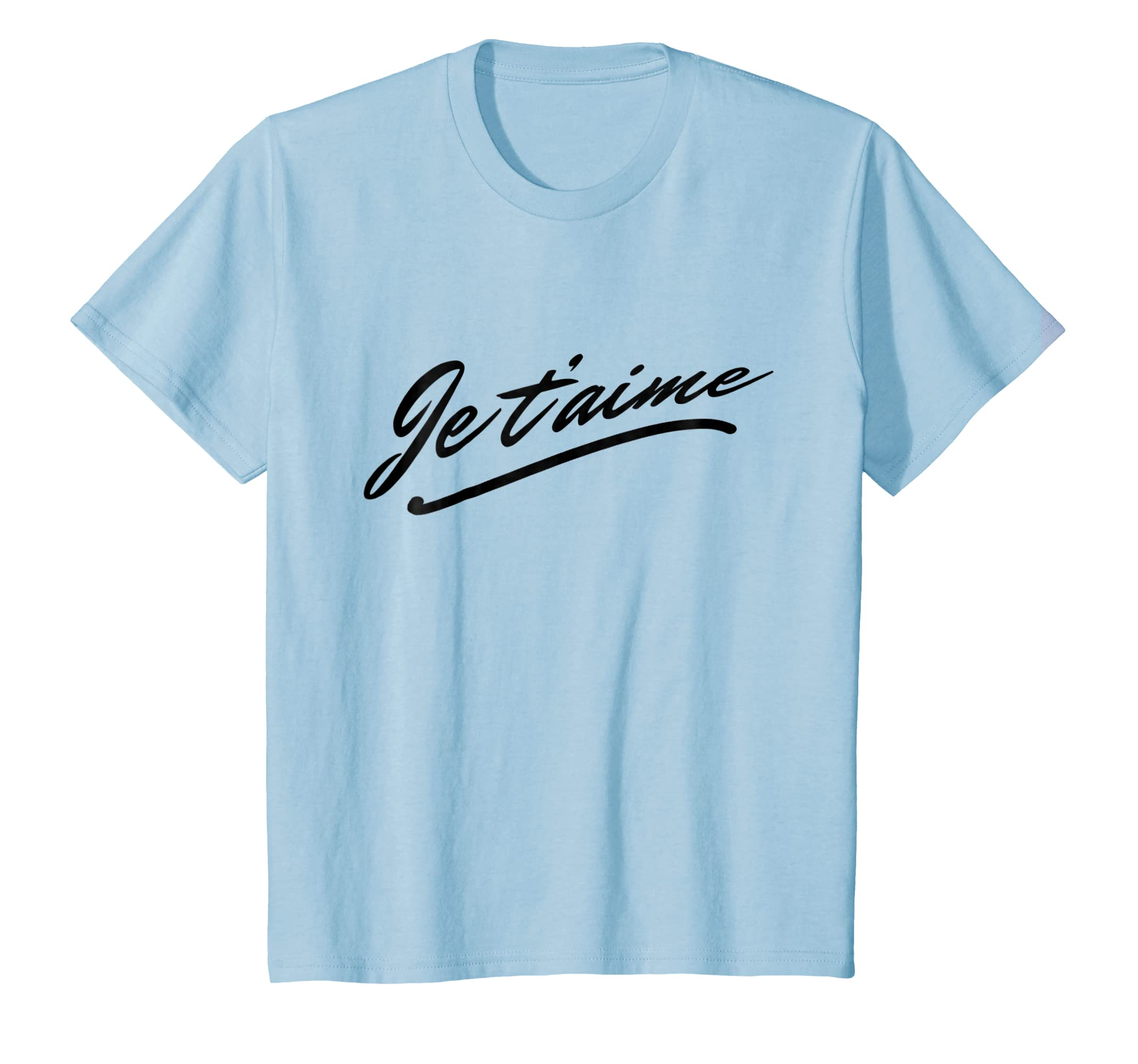 26fb0d100737c9 Amazon.com: Je T'aime T-Shirt - I Love You Women Men French Language:  Clothing