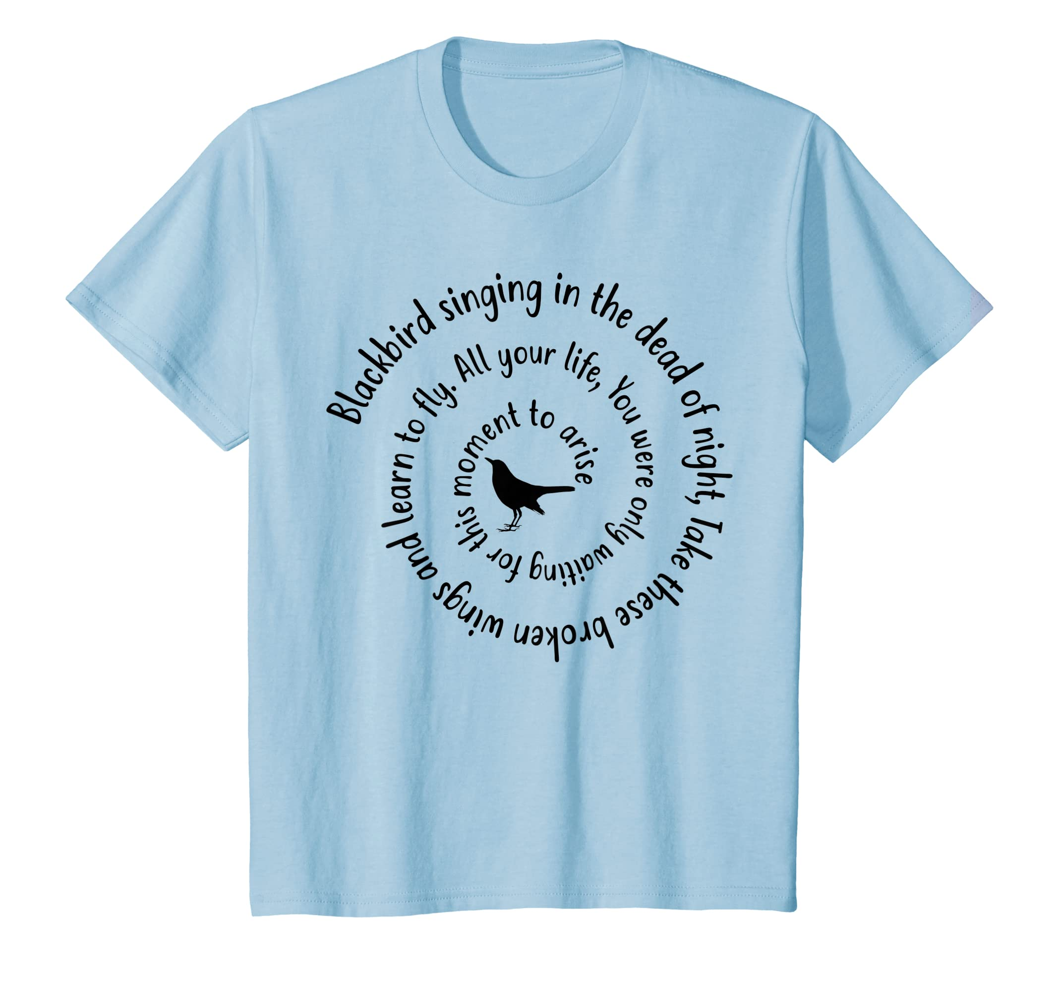 617952335 Amazon.com: Blackbird Singing In The Dead Of Night Hippie T-Shirt Gift:  Clothing