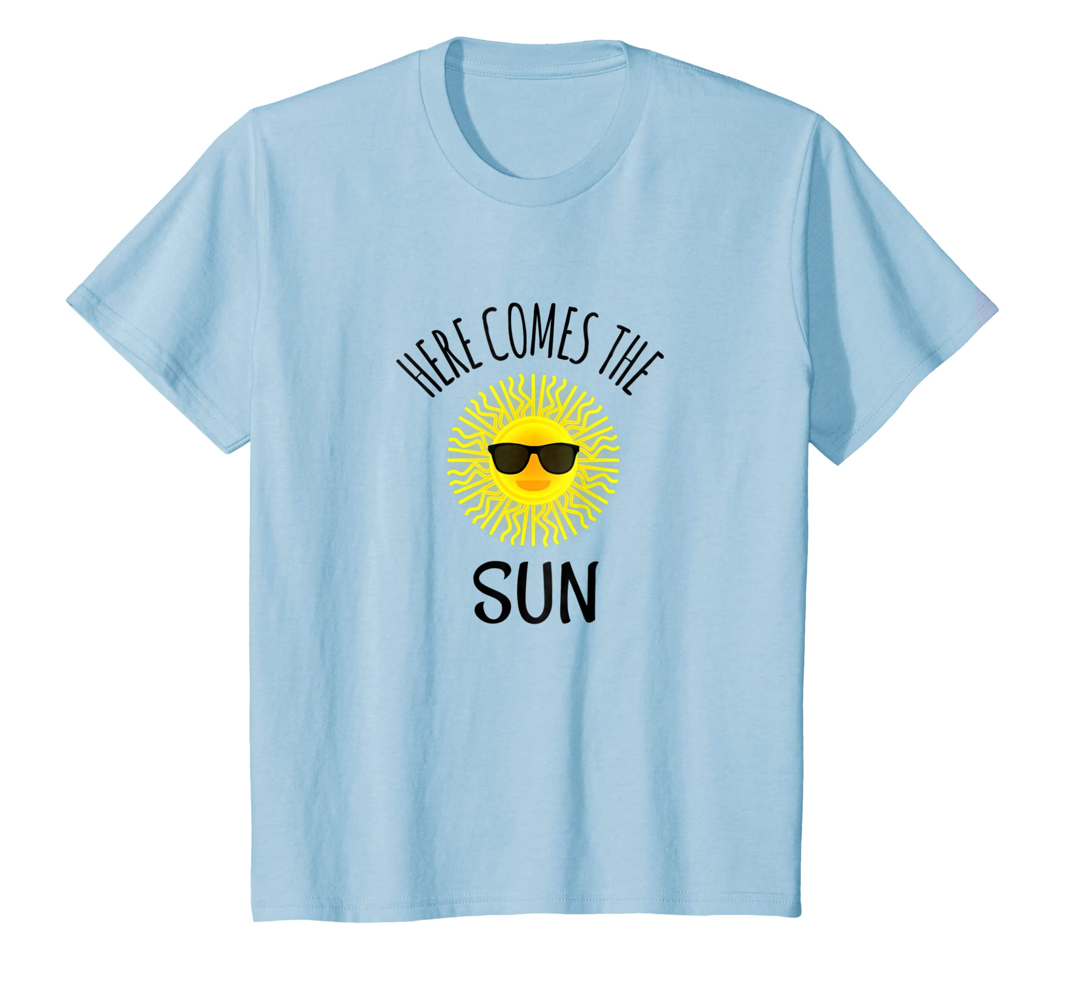 5cbcc3e37e82 Amazon.com  Here Comes The Sun TShirt