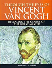 Through the Eyes of Vincent Van Gough