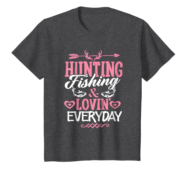 Hunting Fishing Loving Everyday Funny Hunting Dad Gift Shirt SweatShirt