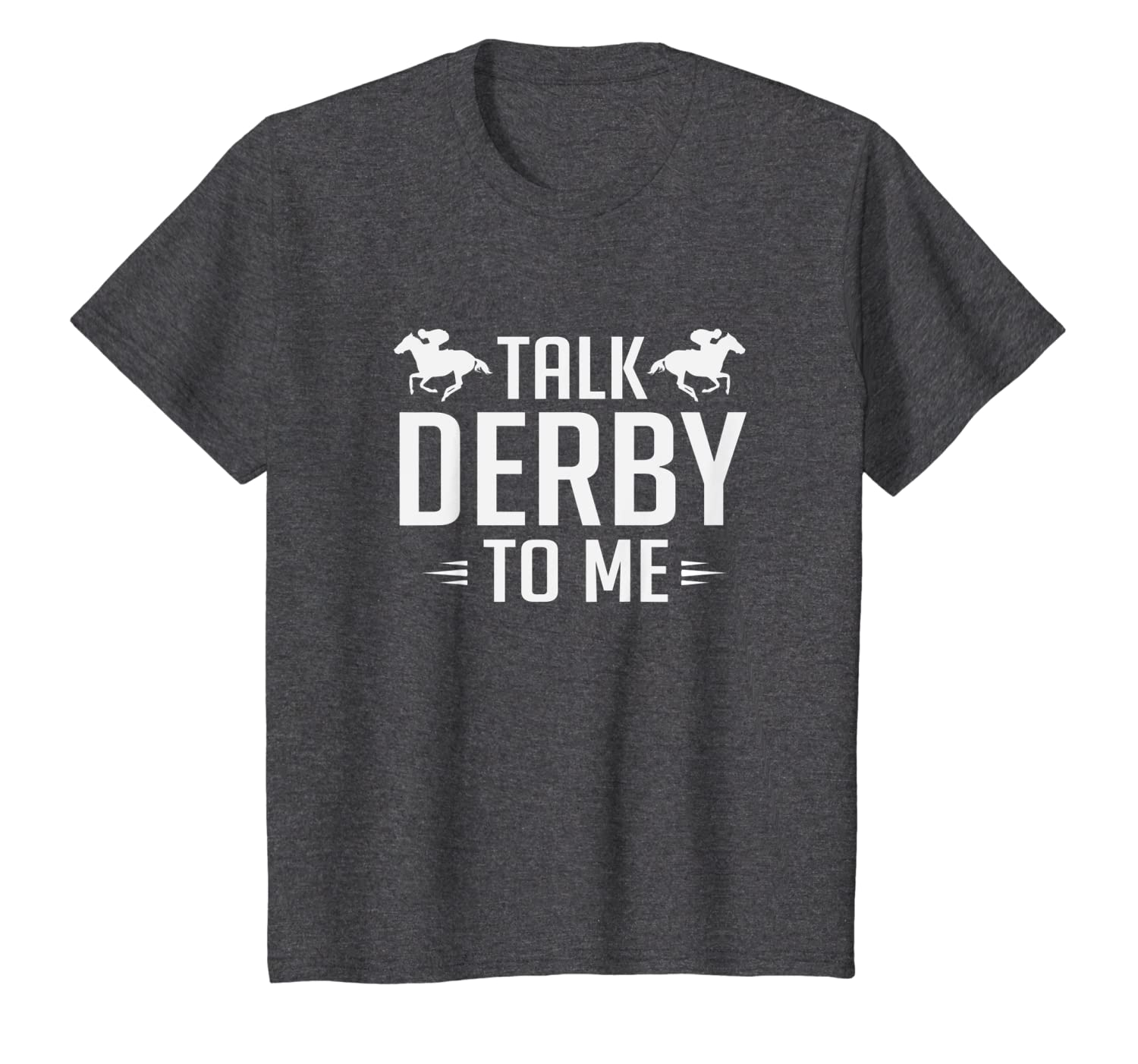34b5d78ece Amazon.com: Funny Talk Derby To Me Horse Racing T-Shirt: Clothing