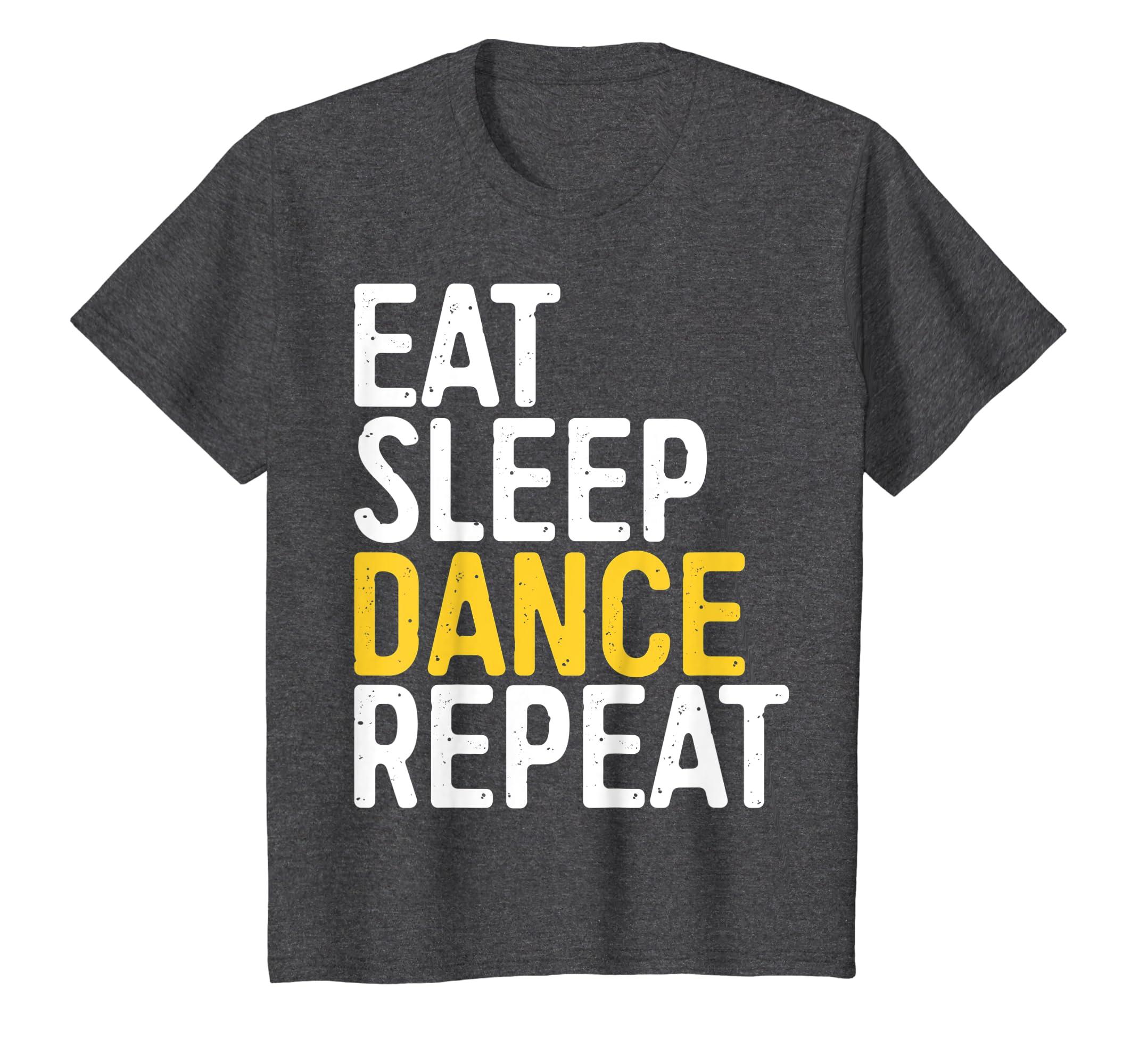 00c6fe834dc Amazon.com  Eat Sleep Dance Repeat T-Shirt Dancer Gift Shirt  Clothing