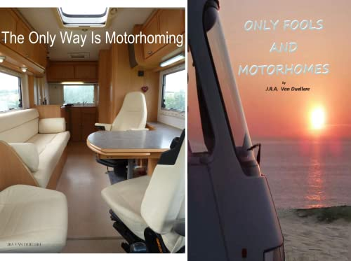 The Only Way Is Motorhoming (2 Book Series)