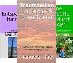Fantasiereisen & Progressive Muskelentspannung (Reihe in 3 Bänden)