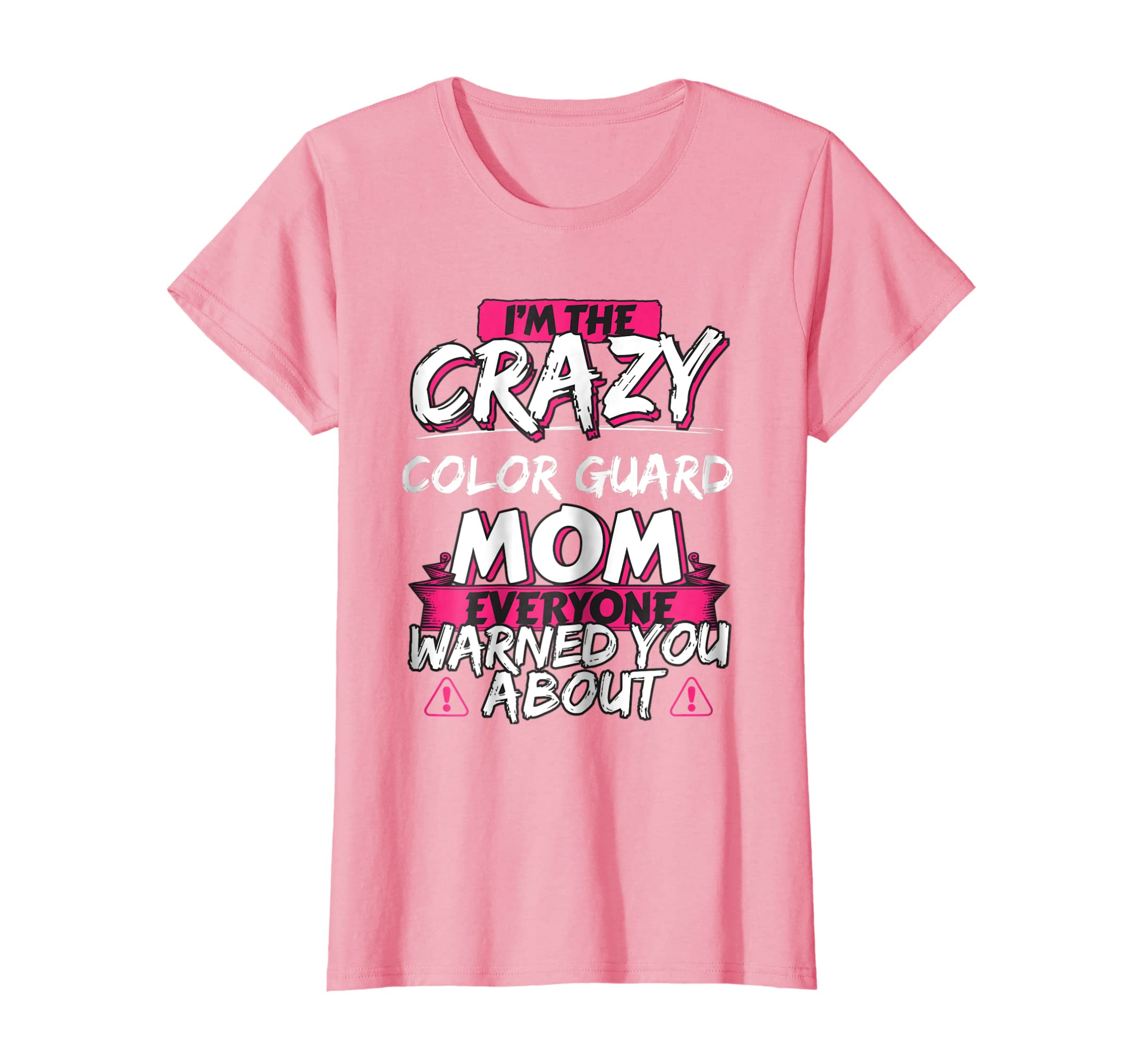 Crazy Color Guard Mom Funny Hobby Gift TShirt