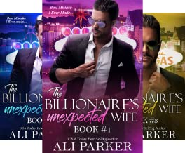 The Billionaire's Unexpected Wife (3 Book Series)