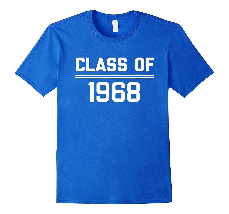 1968 High School Reunion Shirt College Reunion Shirt