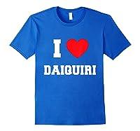 I Love Daiquiri T-shirt Royal Blue