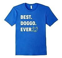 Best Doggo Ever T-shirt Royal Blue