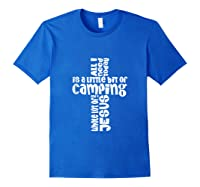 Need A Little Bit Of Camping And A Whole Lot Of Jesus Shirts Royal Blue