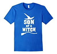 Son Of A Witch Funny Witch Inspired Gifts Premium T-shirt Royal Blue