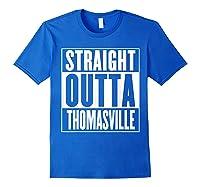 Straight Outta Thomasville Shirts Royal Blue