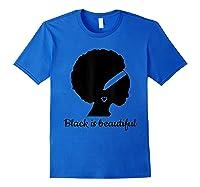 Black Is Beautiful Strong Beautiful Black T-shirt Royal Blue
