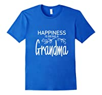 Happiness Is Being A Grandma Fun Trendy Gift Shirts Royal Blue