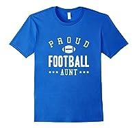 Proud Football Aunt Gift Shirts Royal Blue
