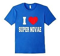Love Super Novae Shirts Royal Blue