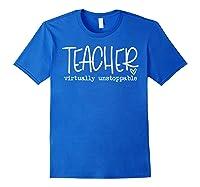 Tea Virtually Unstoppable Trending Social Distancing T-shirt Royal Blue