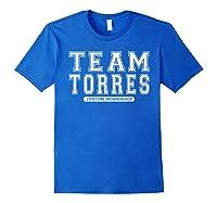 Team Torres Family Surname Reunion Crew Member Gift T-shirt Royal Blue