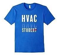 Hvac Stud Student Graduation Heating Hvac Tech T-shirt Royal Blue