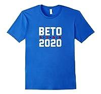 Beto For President 2020 T-shirt Beto Orourke Shirt Royal Blue