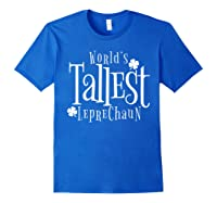 Worlds Tallest Leprechaun St Patricks Day Shirts Royal Blue