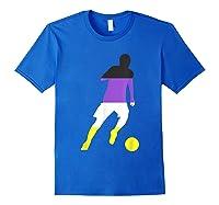 Nonbinary Flag Enby Soccer Football Sports Gay Pride Love Shirts Royal Blue