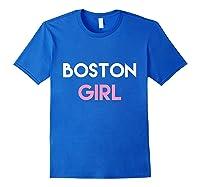 Boston Ma Shirt | Boston Mass Shirt | Boston Girl Tshirt Royal Blue