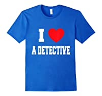 Love A Detective Shirts Royal Blue