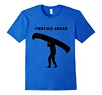 Urness Outdoors Canoeing Portage Ahead Shirts Royal Blue