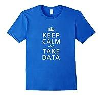 Therapis Speech Therapis Take Data Shirts Royal Blue