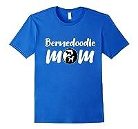 Bernedoodle Mom Pet Owners Gift Bernedoodle Dog Shirts Royal Blue