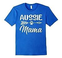 Aussie Mama Dog Mom Cute T-shirt Royal Blue