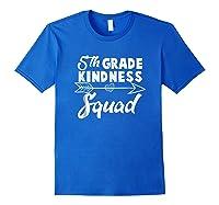 Tea Team Shirt - 5th Grade Kindness Squad Gift Royal Blue