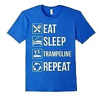 Eat Sleep Trampoline Repeat Funny Gift Shirts Royal Blue