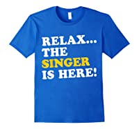 Relax Funny Singer Shirt Job Gift Lazyday Royal Blue