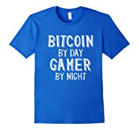 Bitcoin Trader By Day Gamer By Night Crypto Btc Blockchain Shirts Royal Blue
